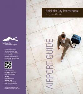 AIRPORT GUIDE. Salt Lake City International Airport Guide