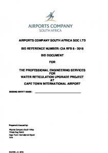 AIRPORTS COMPANY SOUTH AFRICA SOC LTD BID REFERENCE NUMBER: CIA RFB BID DOCUMENT FOR