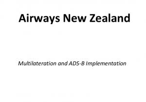 Airways New Zealand. Multilateration and ADS B Implementation