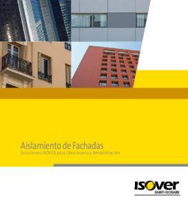 Aislamiento de Fachadas. Soluciones ISOVER para Obra Nueva y Rehabilitación