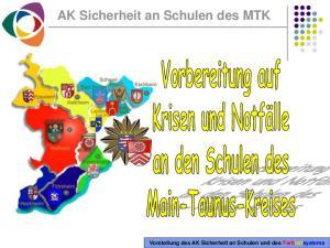 AK Sicherheit an Schulen des MTK. Vorstellung des AK Sicherheit an Schulen und des Farbleitsystems