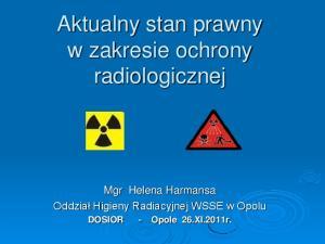 Aktualny stan prawny w zakresie ochrony radiologicznej