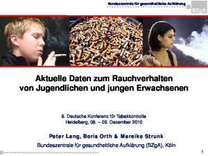 Aktuelle Daten zum Rauchverhalten von Jugendlichen und jungen Erwachsenen