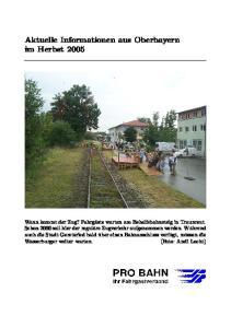 Aktuelle Informationen aus Oberbayern im Herbst 2005