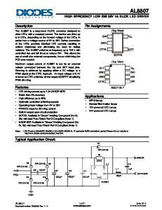AL8807 HIGH EFFICIENCY LOW EMI 36V 1A BUCK LED DRIVER. Pin Assignments. Description. Features. Applications. Typical Application Circuit
