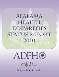 Alabama Health Disparities Status Report Alabama Health Disparities Status Report 2010