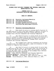ALABAMA PEACE OFFICERS STANDARDS AND TRAINING COMMISSION ADMINISTRATIVE CODE CHAPTER 650 X 12 CONTINUING EDUCATION REQUIREMENTS TABLE OF CONTENTS