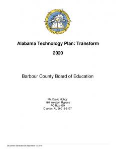Alabama Technology Plan: Transform. Barbour County Board of Education