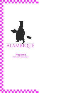 ALAMBIQUE Programa PRIMAVERA-VERANO 2013