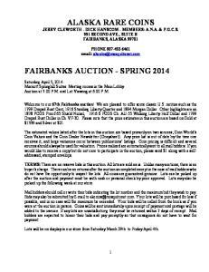 ALASKA RARE COINS FAIRBANKS AUCTION - SPRING 2014