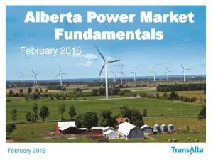Alberta Power Market. February Fundamentals