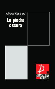 Alberto Conejero. La piedra oscura