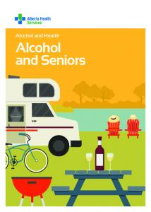 Alcohol and Health. Alcohol and Seniors