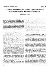 Alcohol Consumption and Alcohol Pharmacokinetics: Interactions Within the Normal Population