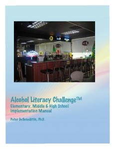 Alcohol Literacy Challenge Elementary, Middle & High School Implementation Manual