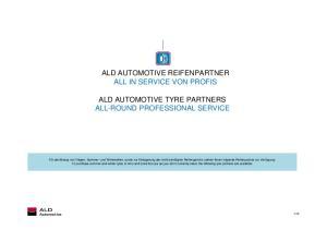 ALD AUTOMOTIVE REIFENPARTNER ALL IN SERVICE VON PROFIS ALD AUTOMOTIVE TYRE PARTNERS ALL-ROUND PROFESSIONAL SERVICE