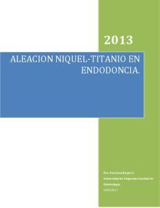 ALEACION NIQUEL TITANIO EN ENDODONCIA