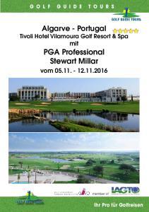 Algarve - Portugal Tivoli Hotel Vilamoura Golf Resort & Spa mit PGA Professional Stewart Millar