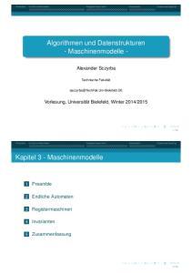 Algorithmen und Datenstrukturen - Maschinenmodelle -