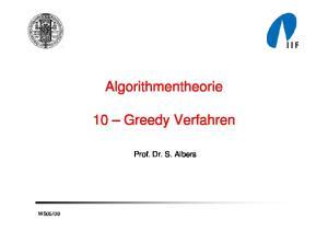 Algorithmentheorie. 10 Greedy Verfahren