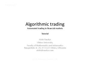 Algorithmic trading. Automated trading in financial markets. Tutorial