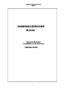 ALGORITMOS Y ESTRUCTURAS DE DATOS. Ejercicios Resueltos CUADERNILLO DE PRACTICA