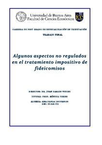 Algunos aspectos no regulados en el tratamiento impositivo de fideicomisos