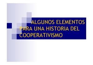 ALGUNOS ELEMENTOS PARA UNA HISTORIA DEL COOPERATIVISMO