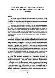 ALGUNOS RASGOS DEFINITORIOS DE UN DERECHO DEL TRABAJO EN PROCESO DE CAMBIO