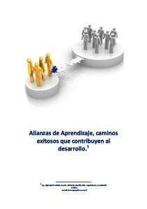 Alianzas de Aprendizaje, caminos exitosos que contribuyen al desarrollo. 1