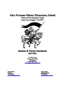 Alice Freeman Palmer Elementary School Home of the Character Castle where Our Knights GLOW