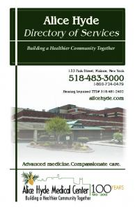 Alice Hyde. Alice Hyde Medical Center. Directory of Services YEARS. Building a Healthier Community Together. alicehyde