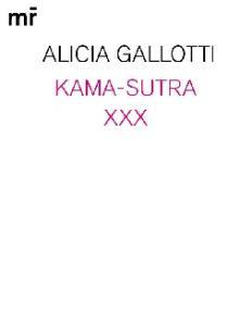 Alicia Gallotti. Kama-sutra XXX