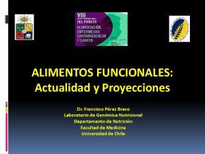 ALIMENTOS FUNCIONALES: Actualidad y Proyecciones
