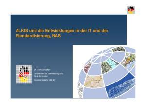 ALKIS und die Entwicklungen in der IT und der Standardisierung, NAS
