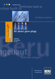 All about glow plugs Technical Information No. 04 Perfektion eingebaut