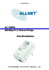 ALL Mbps PLC Ethernet Bridge. Schnellinstallation. ALL Schnellinstallation 2012 ALLNET GmbH All rights reserved Seite 1