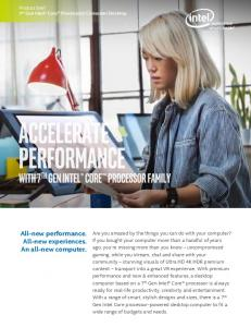 All-new performance. All-new experiences. An all-new computer