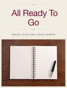 All Ready To Go CREATE YOUR OWN DEATH BINDER
