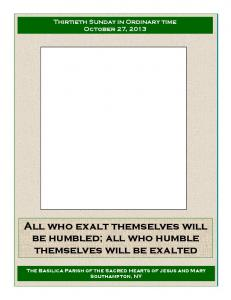 All who exalt themselves will be humbled; all who humble themselves will be exalted