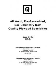 All Wood, Pre-Assembled, Box Cabinetry from Quality Plywood Specialties