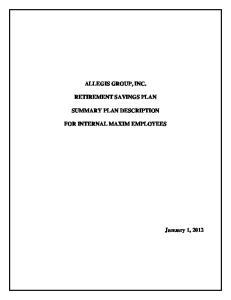 ALLEGIS GROUP, INC. RETIREMENT SAVINGS PLAN SUMMARY PLAN DESCRIPTION FOR INTERNAL MAXIM EMPLOYEES