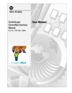 Allen-Bradley. ControlLogix ControlNet Interface Module (Cat. No CNB, -CNBR) User Manual