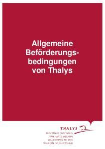 Allgemeine. Allgemeine Beförderungsbedingungen. von Thalys. von Thalys
