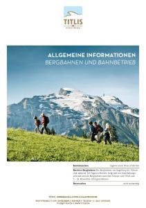 ALLGEMEINE INFORMATIONEN BERGBAHNEN und BAHNBETRIEB