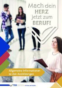 Allgemeine Informationen zu den Ausbildungen