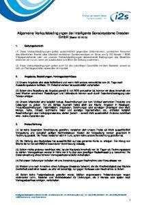 Allgemeine Verkaufsbedingungen der Intelligente Sensorsysteme Dresden GmbH (Stand: )
