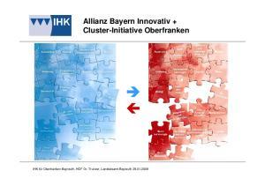 Allianz Bayern Innovativ + Cluster-Initiative Oberfranken