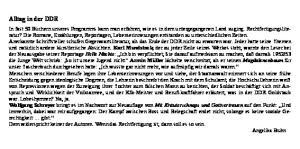 Alltag in der DDR. Dem widerspricht keiner der Autoren. Wenn das Rechtfertigung ist, dann soll es so sein. Angelika Bruhn