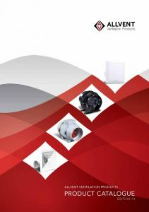 ALLVENT VENTILATION PRODUCTS PRODUCT CATALOGUE EDITION 14